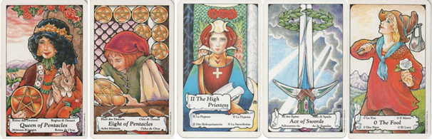 Hanson-Roberts Tarot Deck Queen of Pentacles - 8 of Pentacles - II-The High Priestess - Ace of Swords - 0-The Fool