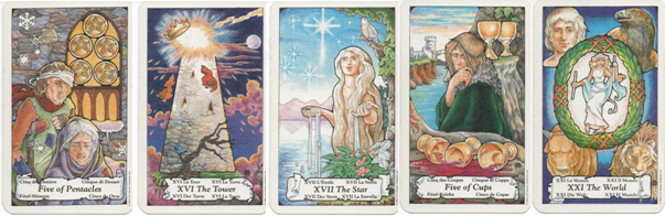Hanson-Roberts Tarot Deck: 5 of Pentacles - XVI-The Tower - XVII-The Star - 5 of Cups - XXI-The World