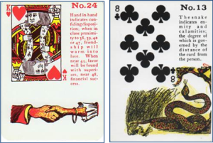 Gypsy Witch Fortune Telling Playing Cards: 24 Hand in Hand (King of Hearts) and 13 Snake (8 of Clubs)