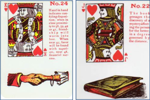 Gypsy Witch Fortune Telling Playing Cards: 24 Hand in Hand (King of Hearts) and 22 Book (Jack of Hearts)