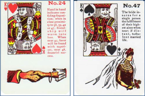 Gypsy Witch Fortune Telling Playing Cards: 24 Hand in Hand (King of Hearts) and 47 Bride (King of Spades)