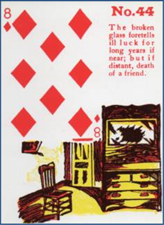 Gypsy Witch Fortune Telling Playing Cards 44 The Broken Glass (8 of Diamonds) http://livingwithcards.com
